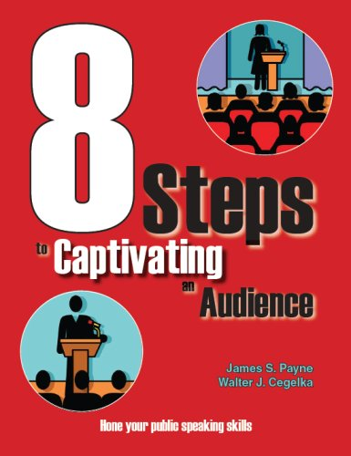 9781934032169: 8 Steps To Captivating An Audience