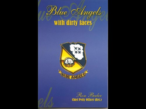 Blue Angels With Dirty Faces: Ron Beeler: Beeler, Ron