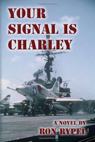 9781934035238: Your Signal is Charley