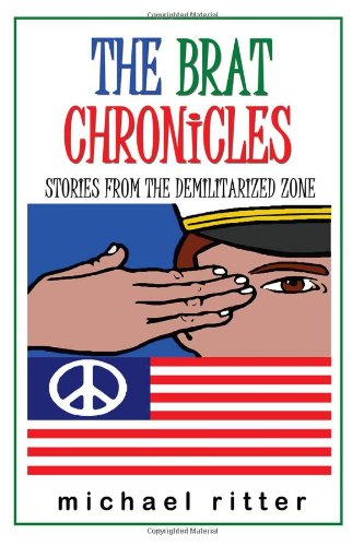 9781934037218: The Brat Chronicles