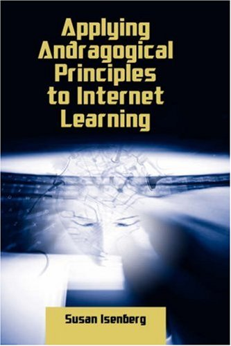 9781934043196: Applying Andragogical Principles to Internet Learning