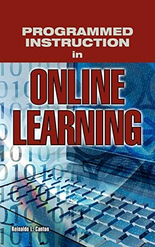 Programmed Instruction in Online Learning: Canton, Reinaldo L.