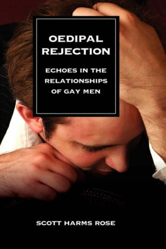 9781934043509: Oedipal Rejection: Echoes in the Relationships of Gay Men