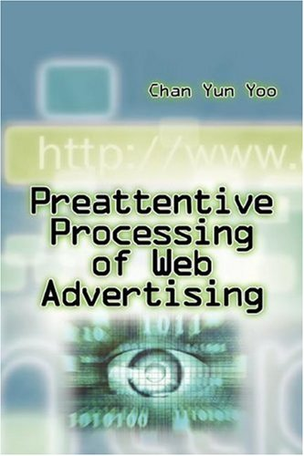 9781934043639: Preattentive Processing of Web Advertising