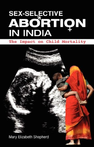 9781934043691: Sex-Selective Abortion in India: The Impact on Child Mortality