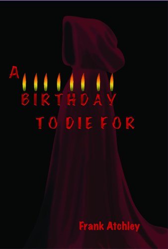 9781934051481: A Birthday to Die For