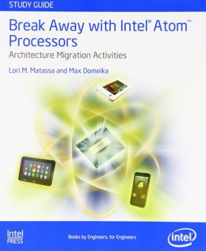 9781934053447: Break Away with Intel(R) Atom™ Processors: Architecture Migration Activities