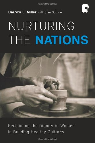 9781934068090: Nurturing the Nations: Reclaiming the Dignity of Women in Building Healthy Cultures
