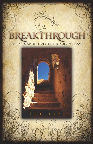9781934068632: Breakthrough: The Return of Hope to the Middle East