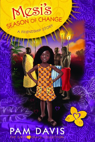 9781934068793: Mesi's Season of Change: A Friendship Story (The Girls 'n Grace Collection)