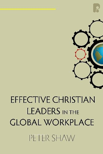9781934068847: Effective Christian Leaders in the Global Workplace (History Makers)