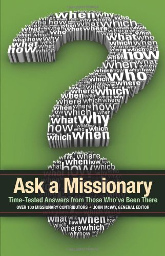 9781934068878: Ask a Missionary: Time-Tested Answers from Those Who've Been There
