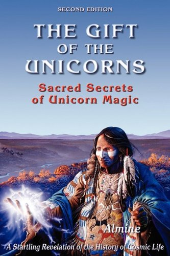 The Gift of the Unicorns (2nd Edition): Almine