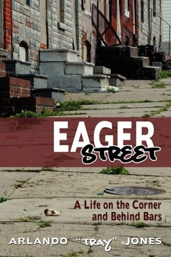 9781934074183: Eager Street: A Life on the Corner and Behind Bars