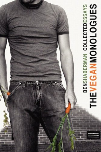 9781934074367: The Vegan Monologues