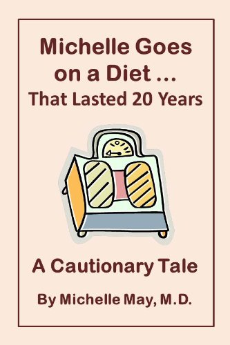 Michelle Goes On a Diet ... That Lasted 20 Years (1934076260) by Michelle May