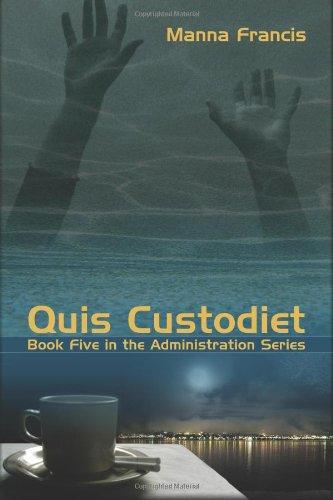 9781934081129: Quis Custodiet (Administration)