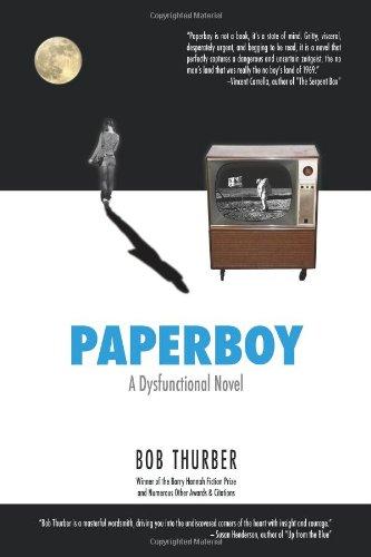 9781934081310: Paperboy: A Dysfunctional Novel