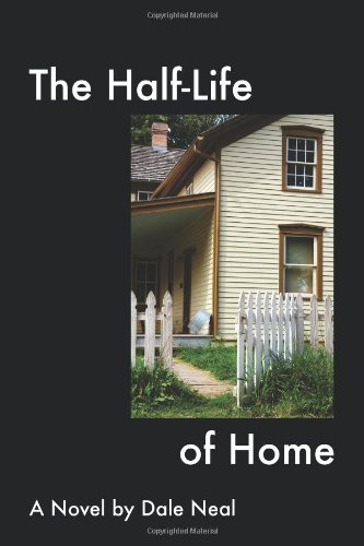9781934081419: The Half-Life of Home