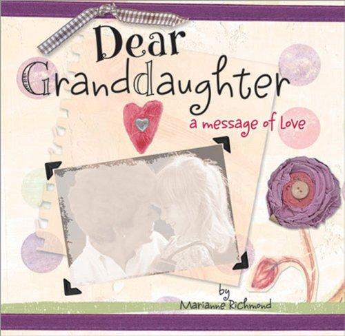9781934082010: Dear Granddaughter (Marianne Richmond)