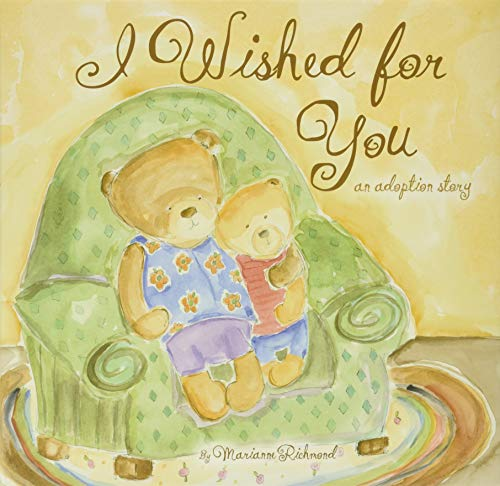 I Wished for You : An Adoption Story