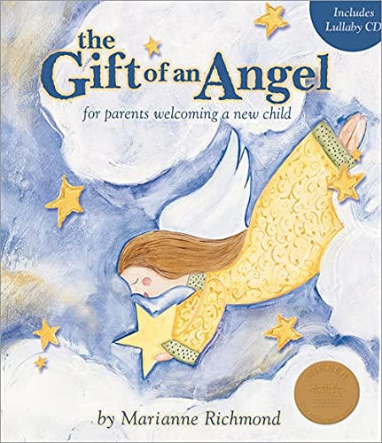 9781934082126: The Gift of an Angel w/ Lullaby CD: For Parents Welcoming a New Child (Marianne Richmond)