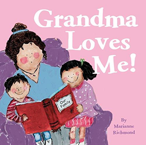 Grandma Loves Me!: Richmond, Marianne