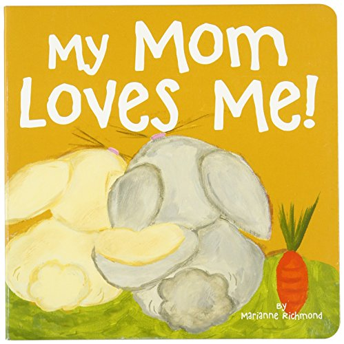 9781934082836: My Mom Loves Me! (Marianne Richmond)