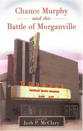 9781934087084: Chance Murphy and the Battle of Morganville