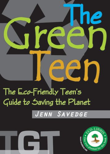 9781934087237: Green Teen: The Eco-Friendly Teen's Guide to Saving the Planet