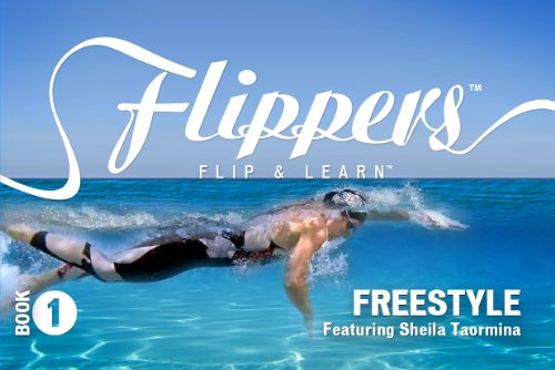 9781934095683: Flippers Freestyle Featuring Sheila Taormina