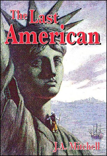 The Last American: J. A. Mitchell