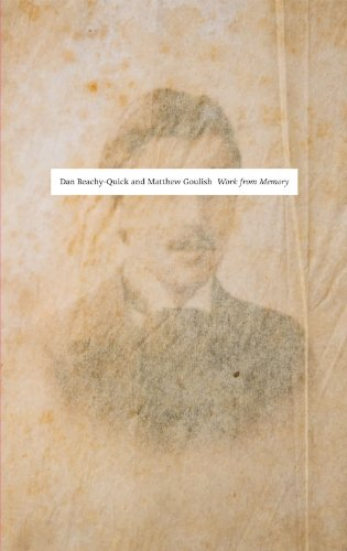 Work from Memory: In Response to In Search of Lost Time by Marcel Proust: Beachy-Quick, Dan; ...