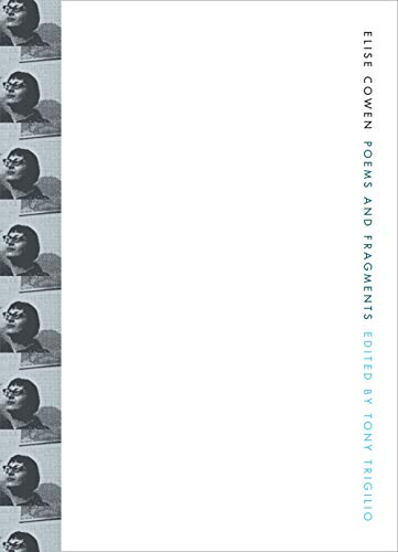 9781934103494: Elise Cowen: Poems and Fragments (The New Series)