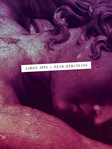 Dear Herculine (Sawtooth Poetry Prize Series): Apps, Aaron