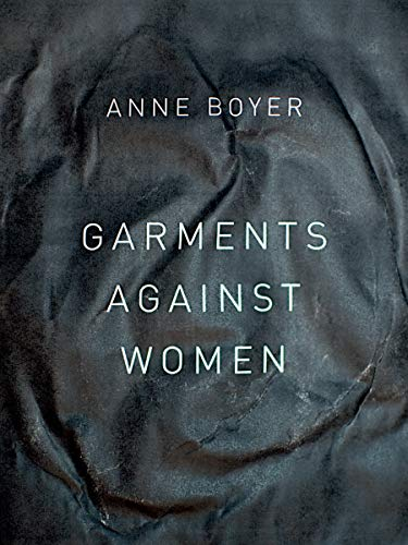 9781934103593: Garments Against Women (The New Series)