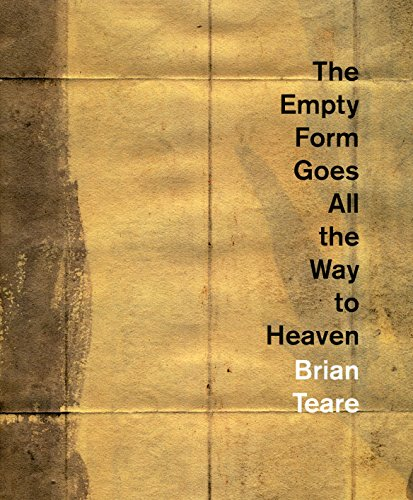 The Empty Form Goes All the Way to Heaven (Ahsahta Press the New Series): Brian Teare