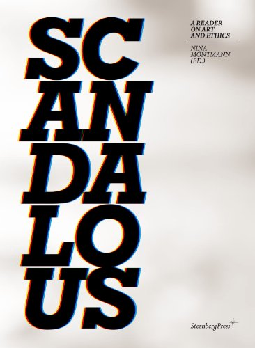 9781934105870: Scandalous - a Reader on Art and Ethics