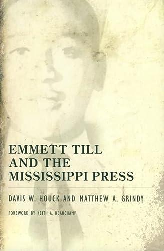 9781934110157: Emmett Till and the Mississippi Press