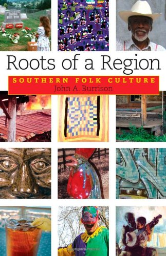 9781934110218: Roots of a Region: Southern Folk Culture