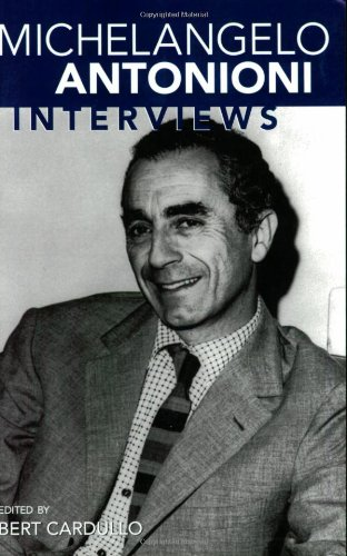 Michelangelo Antonioni: Interviews (Conversations with Filmmakers)