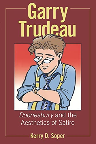9781934110898 Garry Trudeau Doonesbury And The Aesthetics Of