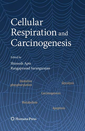 9781934115077: Cellular Respiration and Carcinogenesis