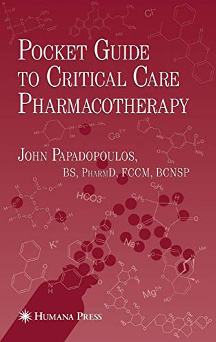 9781934115459: Pocket Guide to Critical Care Pharmacotherapy