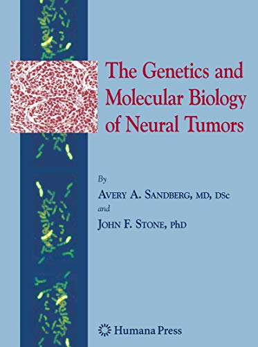 The Genetics and Molecular Biology of Neural Tumors: Avery A. Sandberg