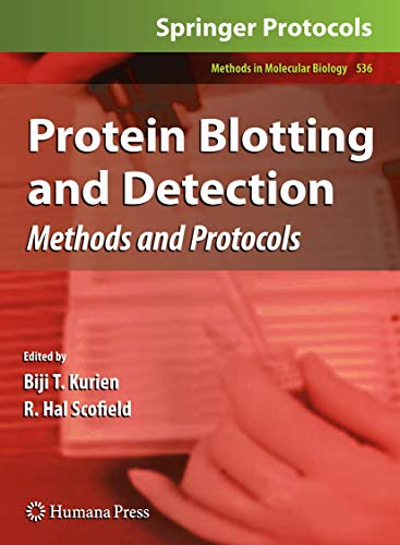 Protein Blotting and Detection: Methods and Protocols (Methods in Molecular Biology)