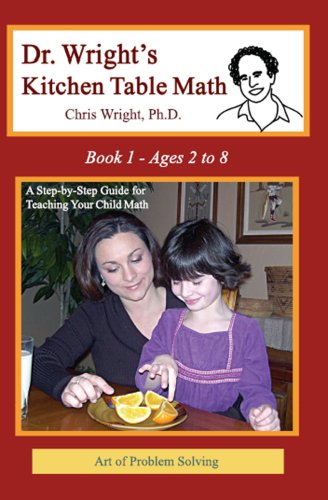 Dr. Wright's Kitchen Table Math: Book 1: Chris Wright