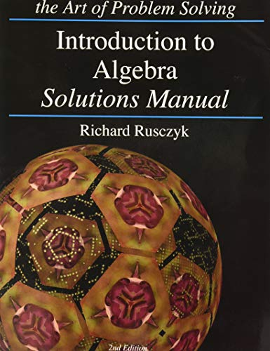 Introduction to Algebra Solutions Manual the Art