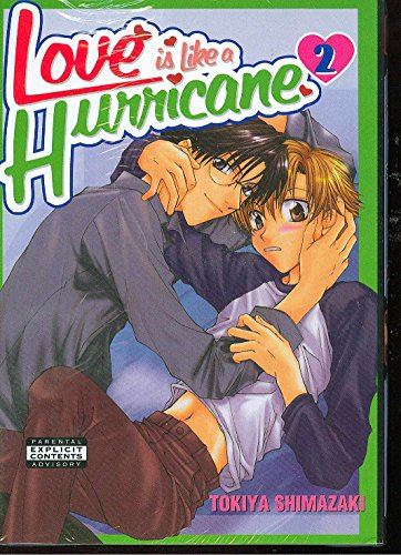 9781934129081: Love Is Like A Hurricane Volume 2 (Yaoi): v. 2