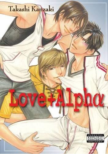 Love+Alpha (Yaoi): Takashi Kanzaki
